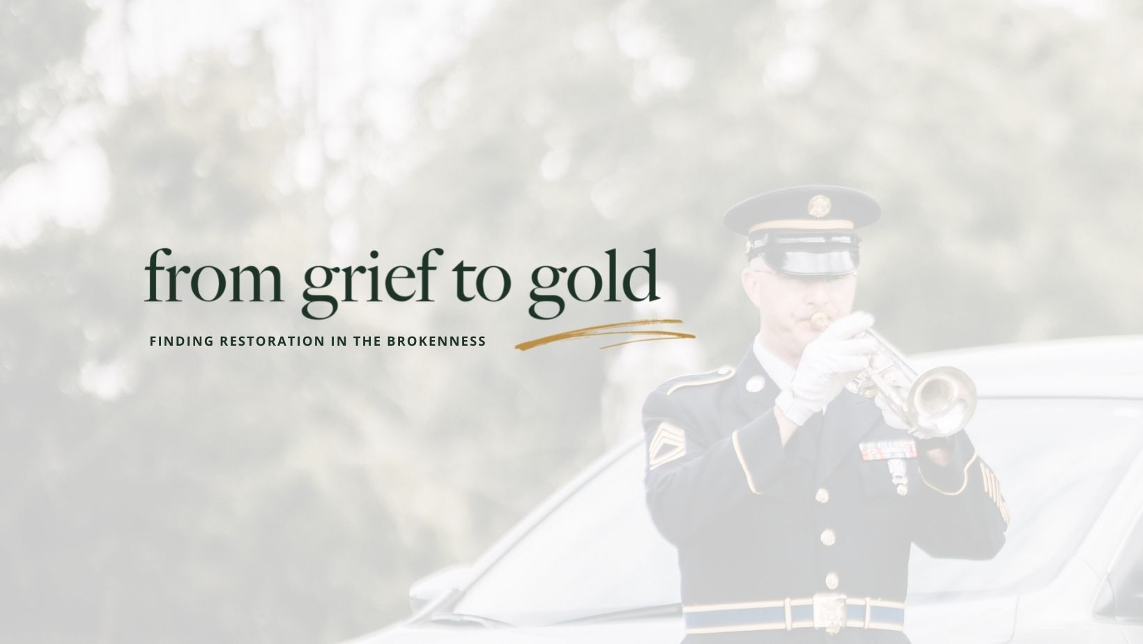 From Grief to Gold